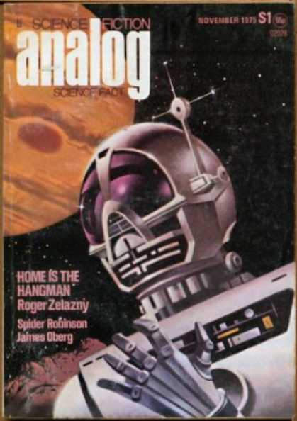 Astounding Stories 540 - Space - November 1975 - Science Fiction - Home Is The Hangman - Roger Zelany
