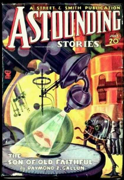 Astounding Stories 56 - The Son Of Old Faithful - July - Lab - Robot - Machine