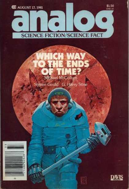Astounding Stories 610 - Which Way To The Ends Of Time - Michael Mccollum - Steven Gould - G Harry Stine - August 1981