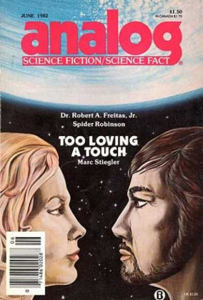 Astounding Stories 620 - July 1982 - Science Fiction - Science - Too Loving A Touch - Marc Stiegler