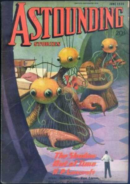 Astounding Stories 67 - June 1938 - The Shadow Out Of Time - Lovecraft - Three-eyed Aliens - 20 Cents