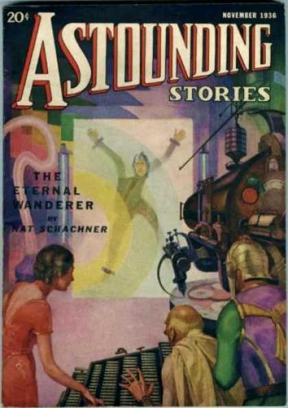 Astounding Stories 72 - November 1936 - The Eternal Wanderer - Laboratory - Machine - People