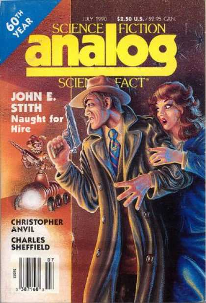 Astounding Stories 725 - July 1990 - John E Stith - Naught For Hire - Christopher Anvil - Charles Sheffield