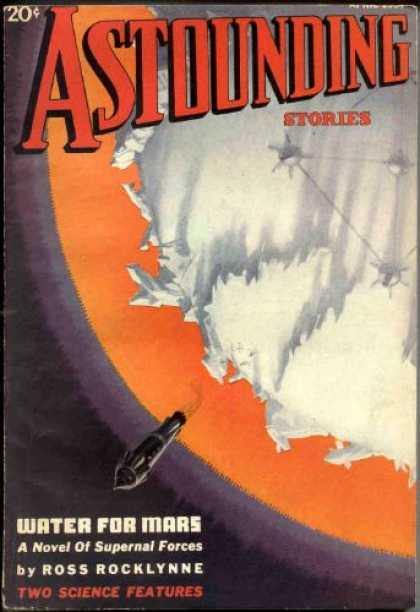 Astounding Stories 77 - Water For Mars - Ice - Planet - Space - Shuttle