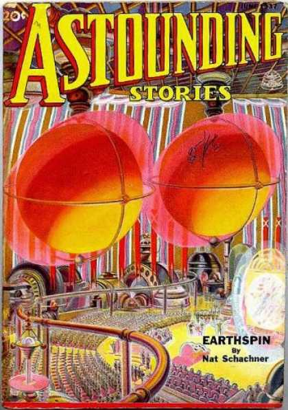 Astounding Stories 79 - Earthspin - Nat Schachner - Crowd - Science - Technology