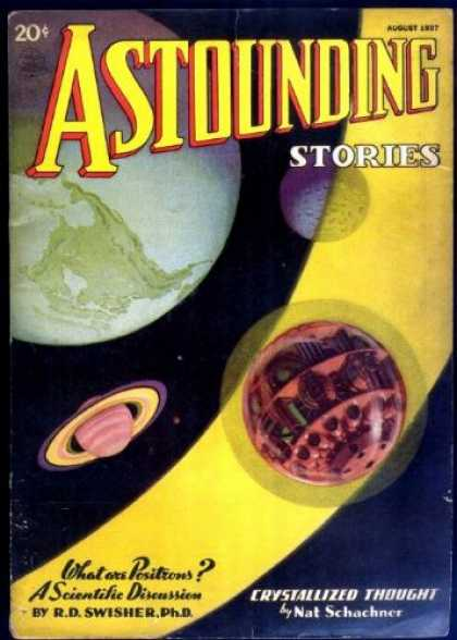 Astounding Stories 81 - Earth - Moon - Space - Author Nat Schachner - Article Chrystallized Thought