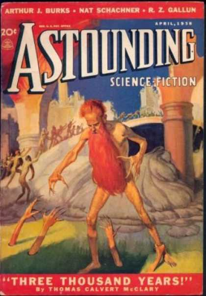 Astounding Stories 89 - April 1938 - 20 Cents - Burks - Schachner - Three Thousand Years