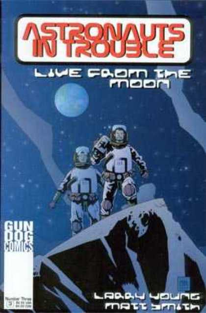Astronauts In Trouble 3 - Live From The Moon - Larry Young - Matt Smith - Space - Earth