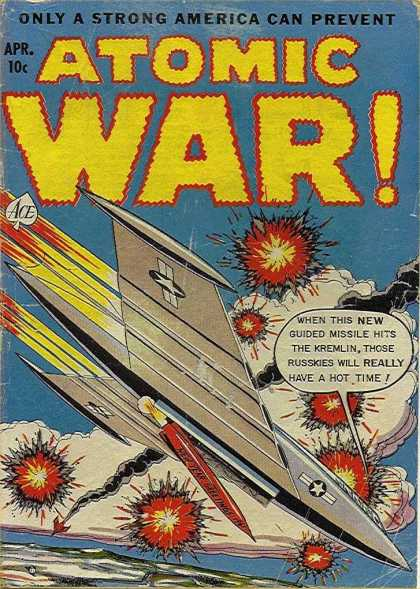 Atomic War 4 - April - Explosion - Ace - Aircraft - Missiles