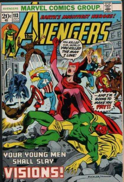 Avengers 113 - Marvel Comics Group - Approved By The Comics Code Authority - 113 July - Visions - You Killed The Man I Love - Joe Sinnott, Richard Buckler