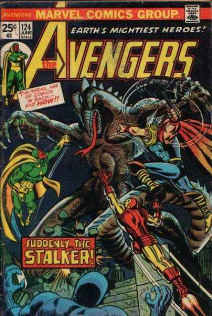 Avengers 124 - Earths Mightiest - Heros - Suddenly - The Stalker - Marvel Comics Group