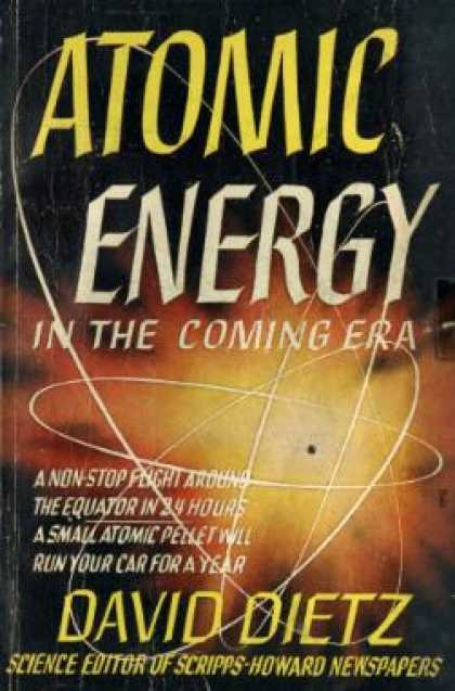 Avon Books - Atomic Energy In the Coming Era - David Dietz