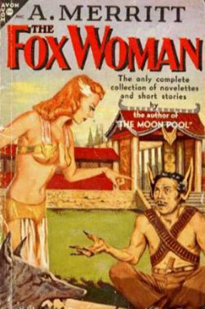Avon Books - The Fox Woman: & Other Stories - Abraham Merritt