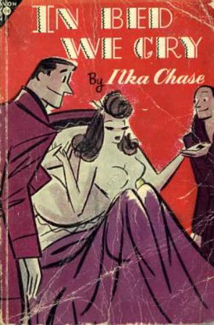 Avon Books - In Bed We Cry - Ilka Chase