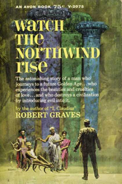 Avon Books - Watch the Northwind Rise - Graves Robert