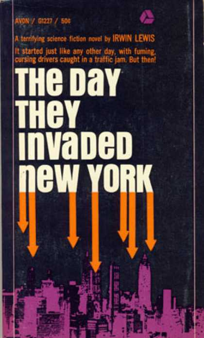 Avon Books - The Day They Invaded New York - Irwin Lewis