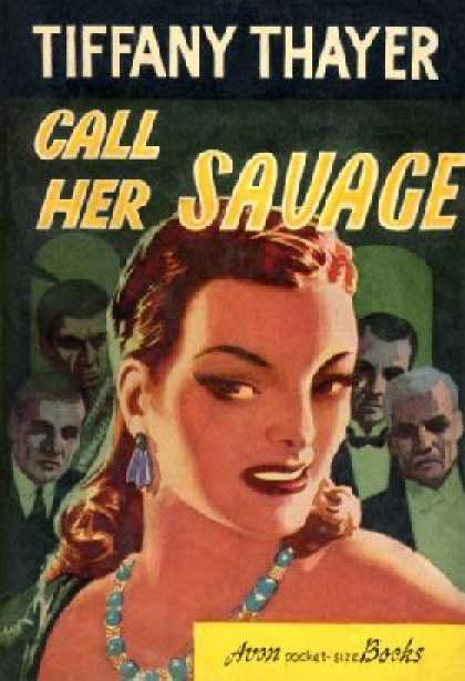 Avon Books - Call Her Savage - Tiffany Thayer