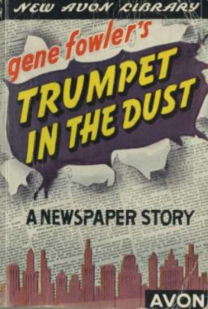 Avon Books - Trumpet In the Dust: A Newspaper Story - Gene Fowler