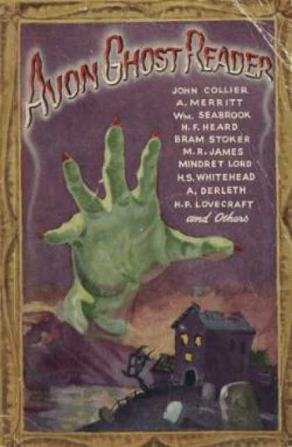 Avon Books - Avon Ghost Reader - A. Merritt, William B. Seabrook, H. F. Hear [john Collier