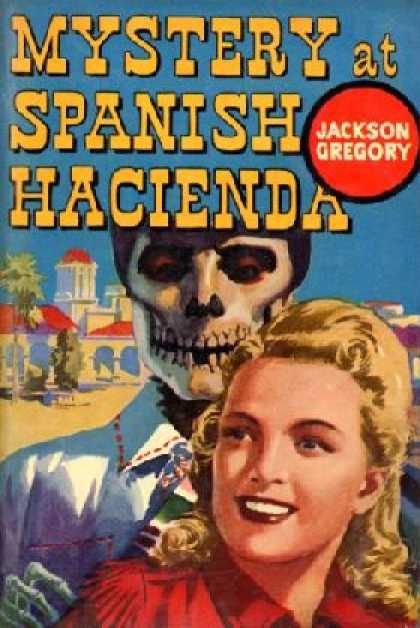 Avon Books - Mystery at Spanish Hacienda - Jackson Gregory