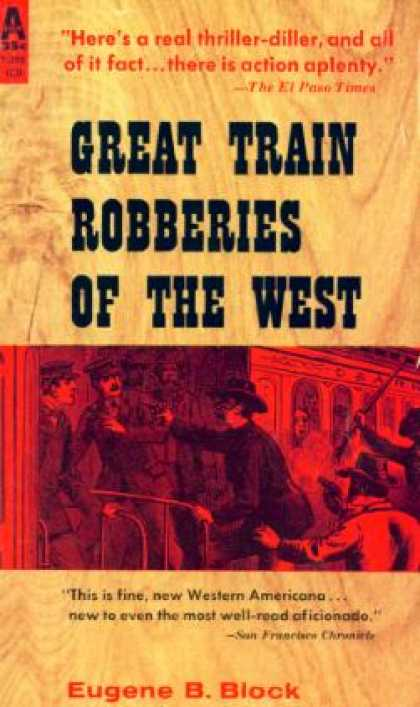 Avon Books - Great train robberies of the west - Eugene B. Block