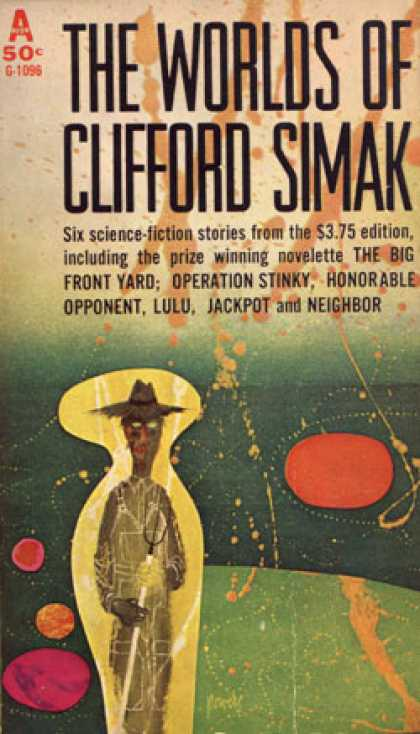 Avon Books - The Worlds of Clifford Simak: Six Science Fiction Stories From the Original Edit