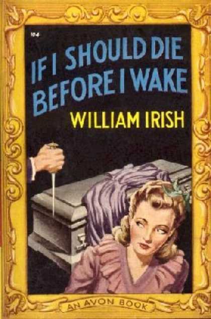 Avon Books - If I Should Die Before I Wake - William Irish
