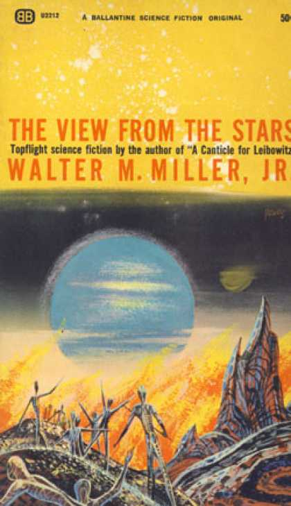 Ballantine Books - The View from the Stars - Walter M. Miller, Jr.