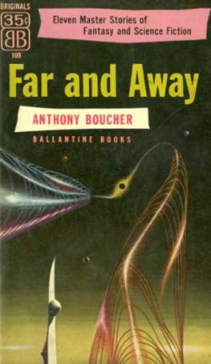 Ballantine Books - Far and Away - Anthony Boucher