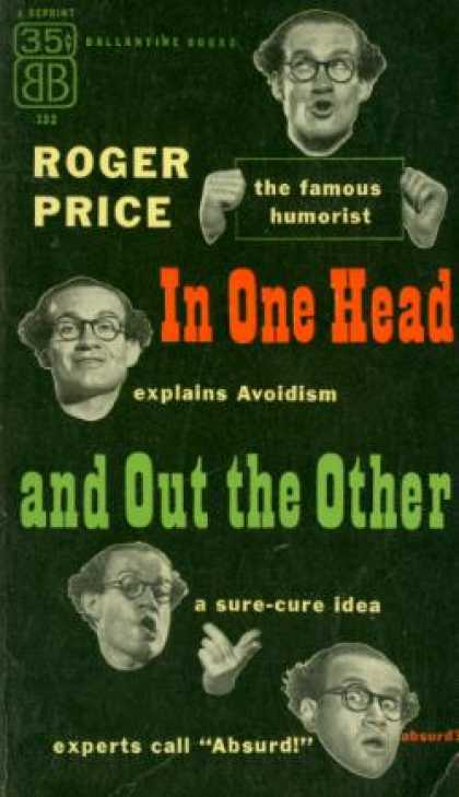 Ballantine Books - In One Head and Out the Other - Roger Price