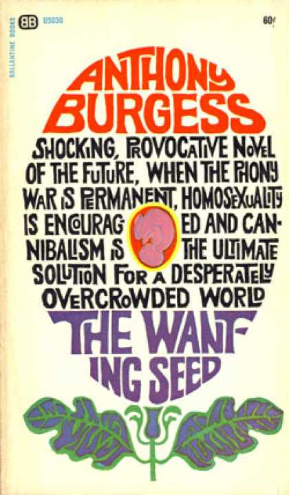 Ballantine Books - Wanting Seed - Anthony Burgess
