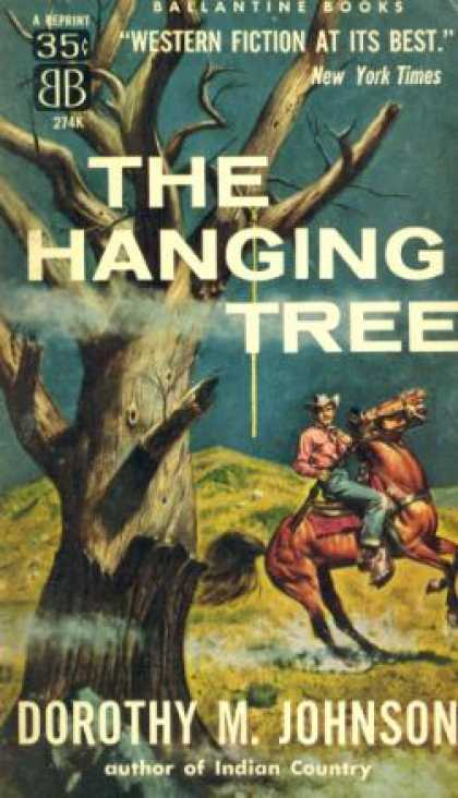 Ballantine Books - The Hanging Tree - Dorothy Johnson