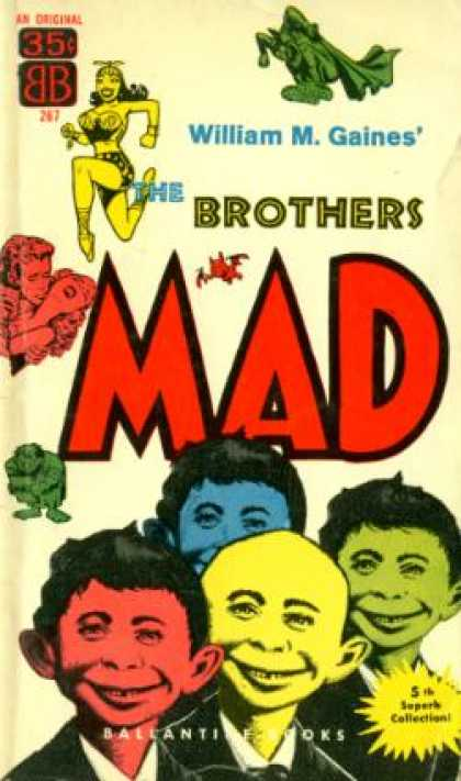 Ballantine Books - The Brothers Mad - William M. Gaines