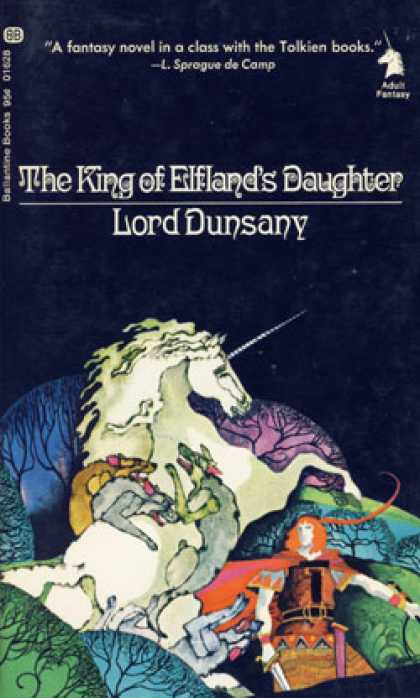 Ballantine Books - The King of Elfland's Daughter - Lord Dunsany