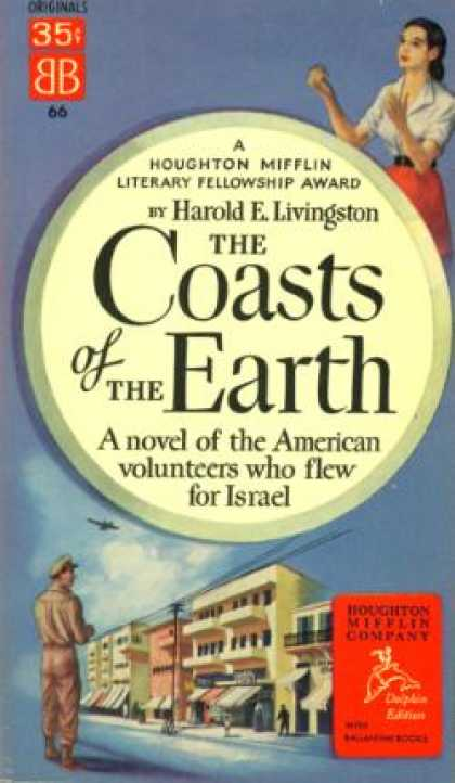 Ballantine Books - The Coasts of the Earth a Novel of the American Volunteers Who Flew for Israel -