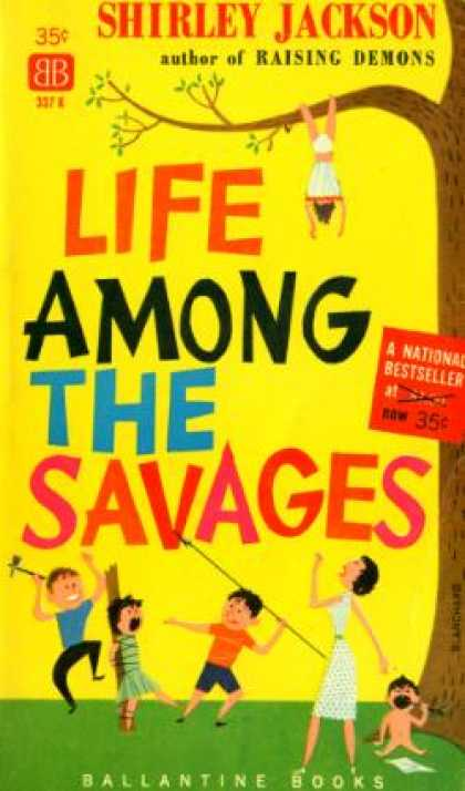 Ballantine Books - Life Among the Savages - Shirley Jackson