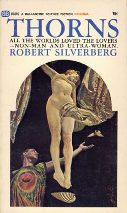 Ballantine Books - Thorns - Robert Silverberg