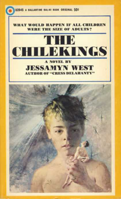 Ballantine Books - The Chilekings - Jessamyn West
