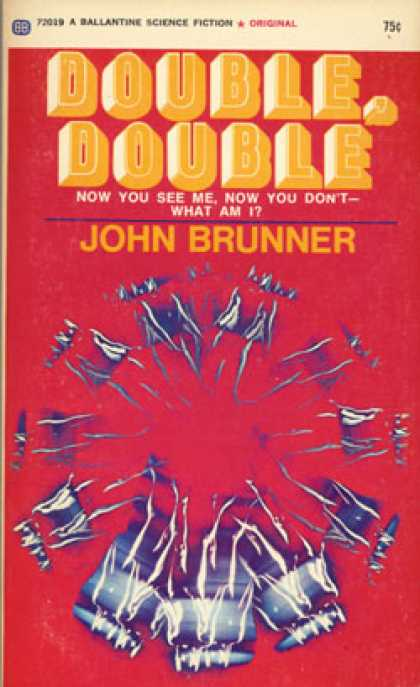 Ballantine Books - Double, Double - John Brunner