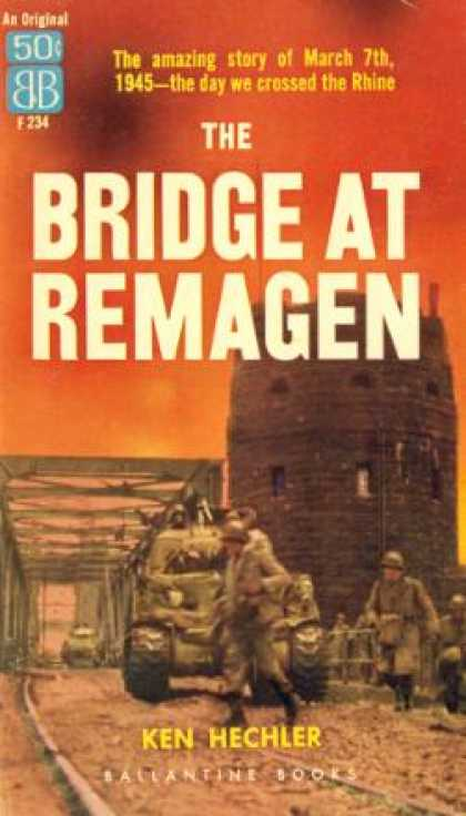 Ballantine Books - The Bridge at Remagen - Ken Hechler
