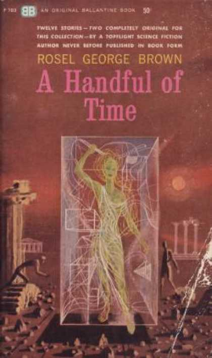 Ballantine Books - A Handful of Time - Rosel George Brown