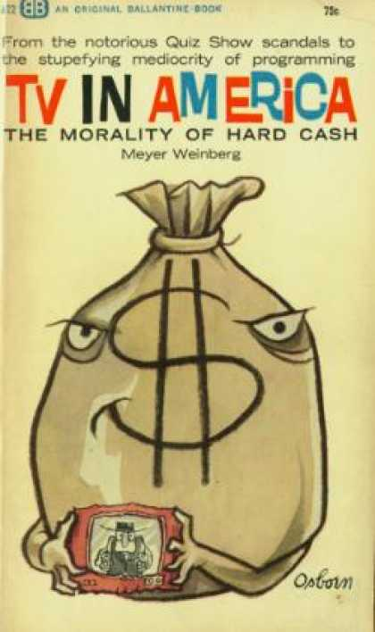 Ballantine Books - TV In America: The Morality of Hard Cash - Meyer Weinberg