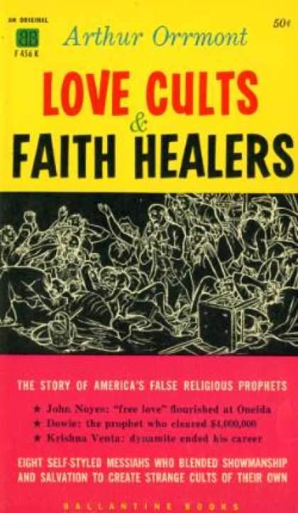 Ballantine Books - Love Cults and Faith Healers