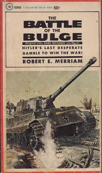 Ballantine Books - The Battle of the Bulge - Robert E. Merriam