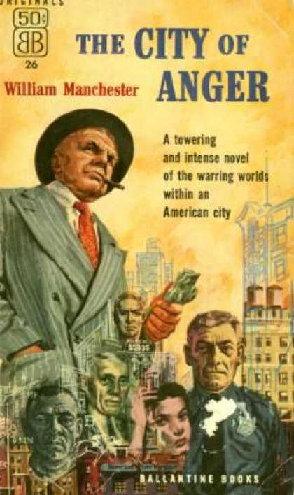 Ballantine Books - The city of anger - William Manchester