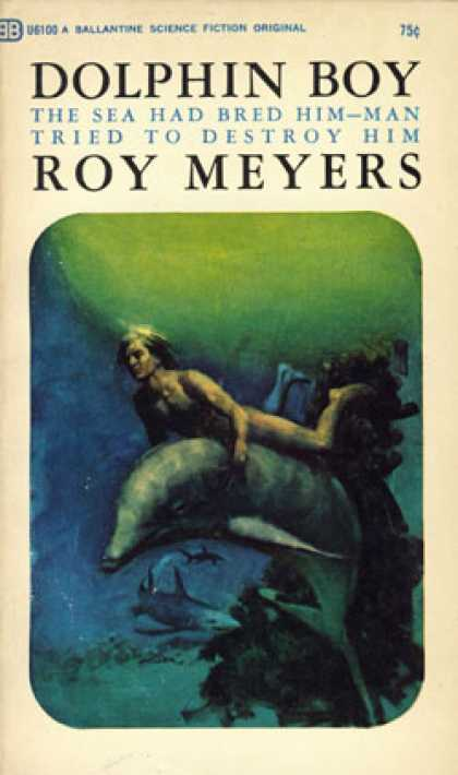Ballantine Books - Dolphin Boy - Roy Meyers