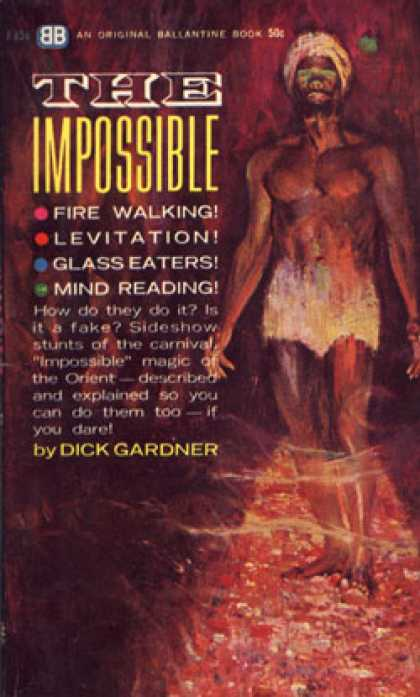 Ballantine Books - The Impossible - Dick Gardner