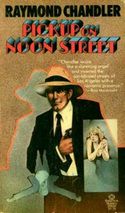 Ballantine Books - Pickup On Noon Street - Raymond Chandler
