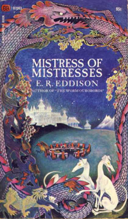 Ballantine Books - Mistress of Mistresses - E. R. Eddison