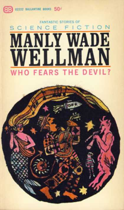Ballantine Books - Who Fears the Devil? - Manly Wade Wellman